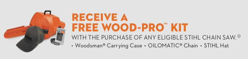 Free Wood-Pro Kit With Purchase of Eligable Stihl Chain Saw